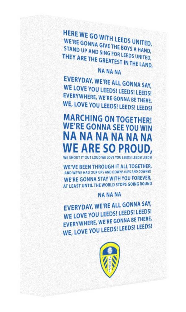 Leeds United Football Song Canvas