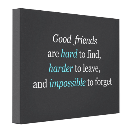 Good Friends Canvas