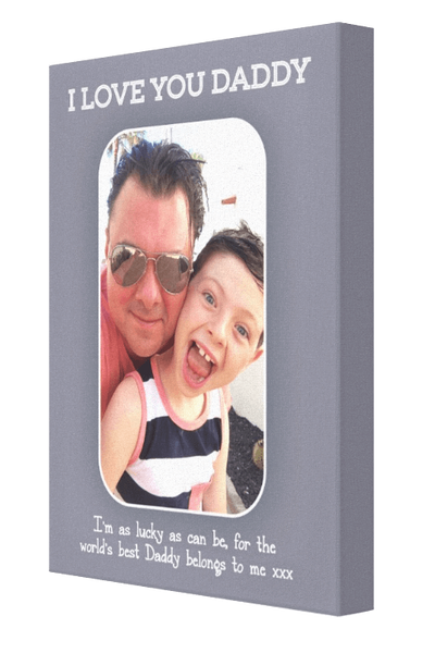 I Love You Daddy Canvas - Pics On Canvas
