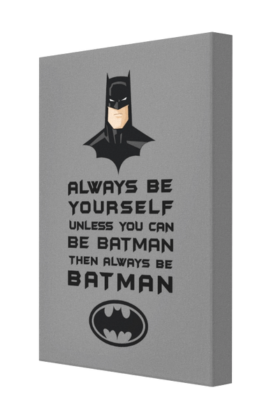 Be Batman Canvas - Pics On Canvas