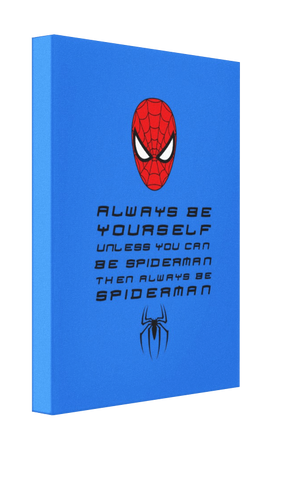 Be Spiderman Canvas - Pics On Canvas