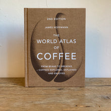 Load image into Gallery viewer, WORLD ATLAS OF COFFEE