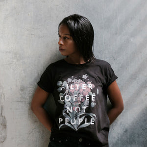 FILTER COFFEE NOT PEOPLE T-SHIRT