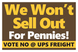 UPS Freight Vote No Signs