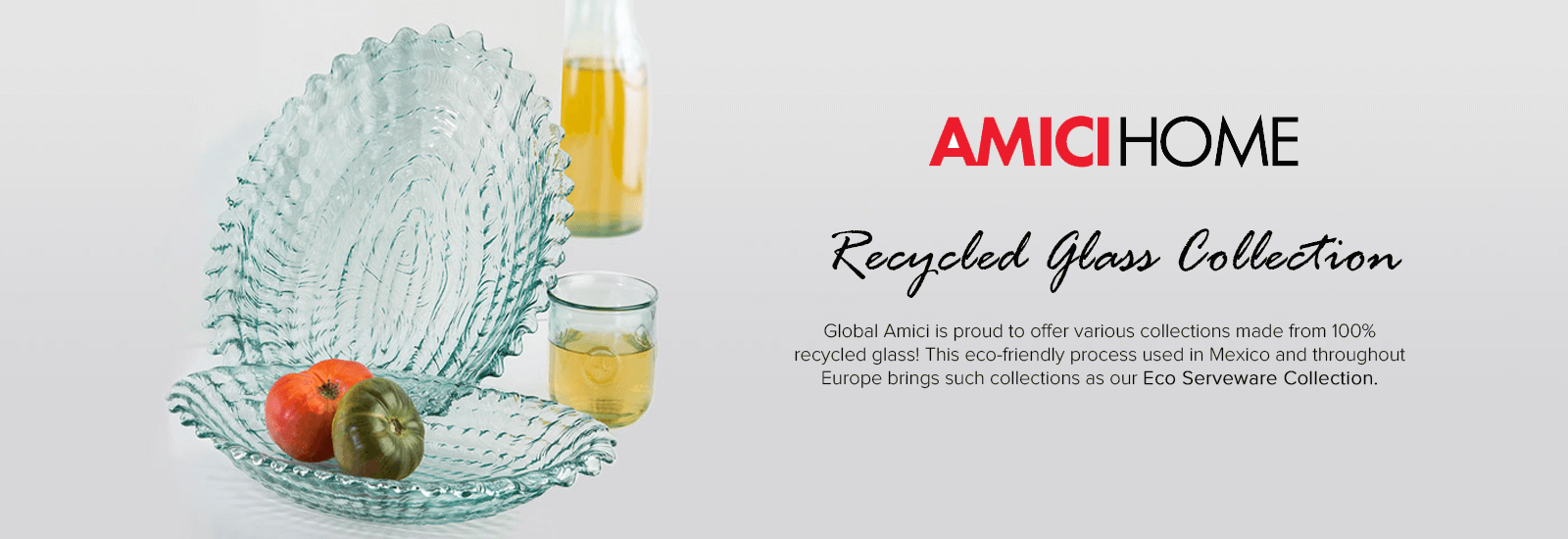 Amici Home Recycled Glass Collections