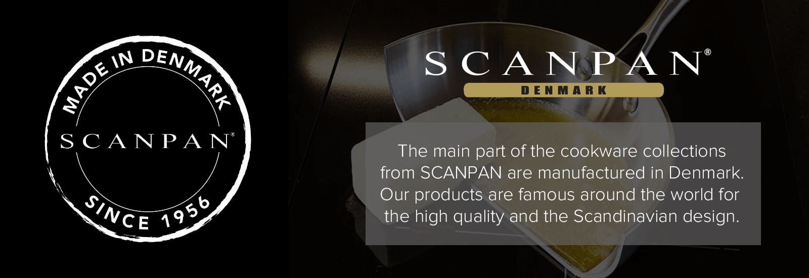 Scanpan Made in Denmark
