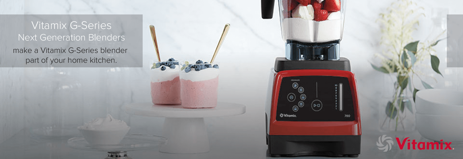 Vitamix G-series banner