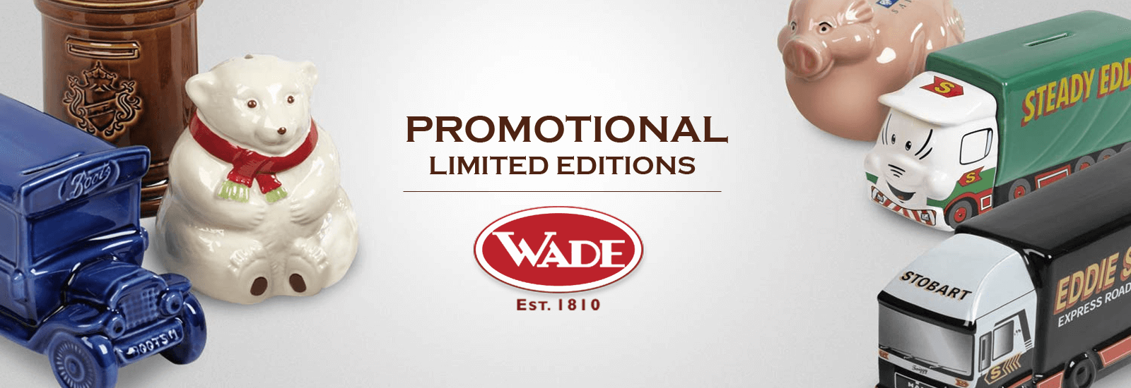 Wade Limited editions banner