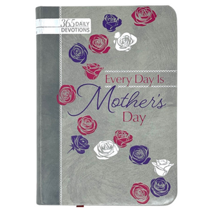 "Christian-themed Devotional Book - ""Every Day Is Mother's Day"""