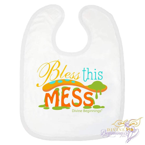 Bless This Mess Bib - Divine Beginnings, LLC