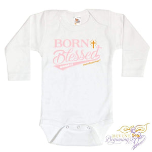 Born Blessed - Infant Girls Onesie 0-3 Months / Long-Sleeve
