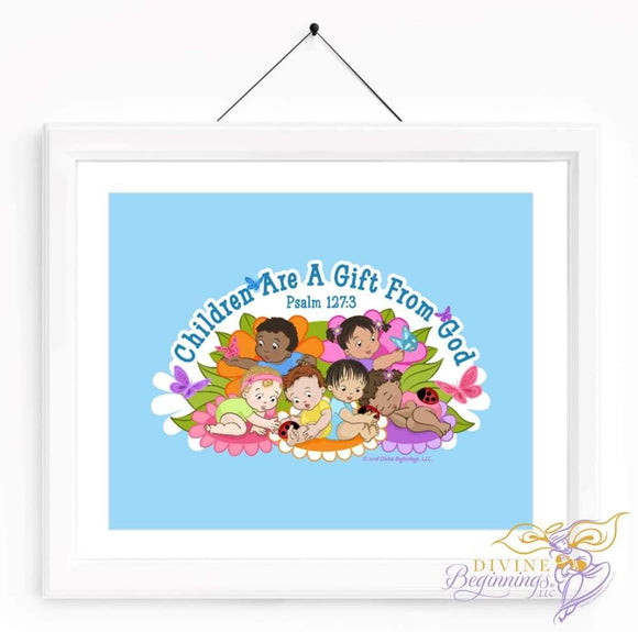 Christian Artwork - Children are a Gift From God - Blue - Diverse Children - Divine Beginnings, LLC