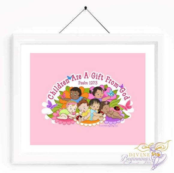 Christian Artwork - Children are a Gift From God - Pink - Diverse Children - Divine Beginnings, LLC