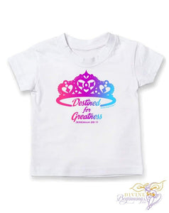 Girls Christian T-shirt - 'Destined For Greatness' - Divine Beginnings, LLC