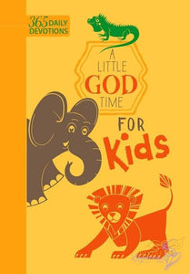 Devotional Book: A Little God Time For Kids (365 Daily Devotions) - Divine Beginnings, LLC