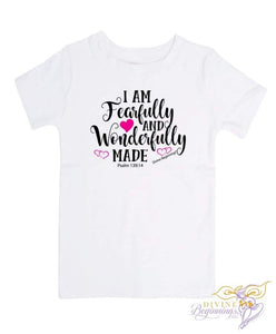 Girls Christian T-shirt -'Fearfully and Wonderfully Made' - Divine Beginnings, LLC