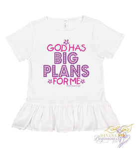 'God Has Big Plans For Me' - Short-Sleeve Ruffle Bottom Toddler Girls T-Shirt - Divine Beginnings, LLC