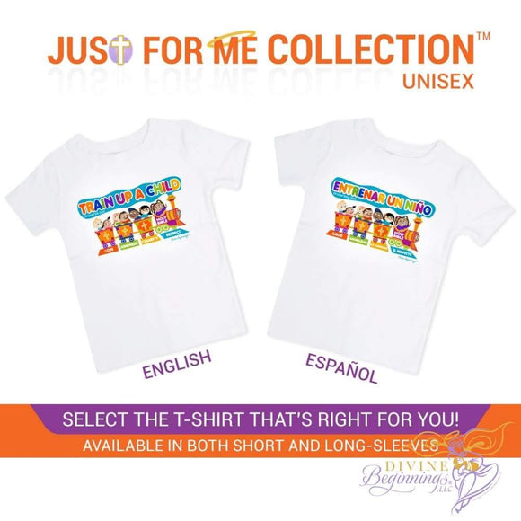 Train Up A Child (Unisex) T-Shirt Clothing - English and Spanish design available in both short and long-sleeves