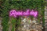 Rose All Day Neon Sign