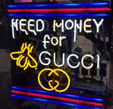 Need Money for Gucci