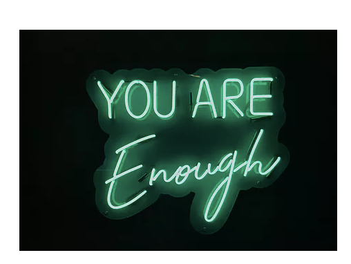 You are enough Custom Neon sign