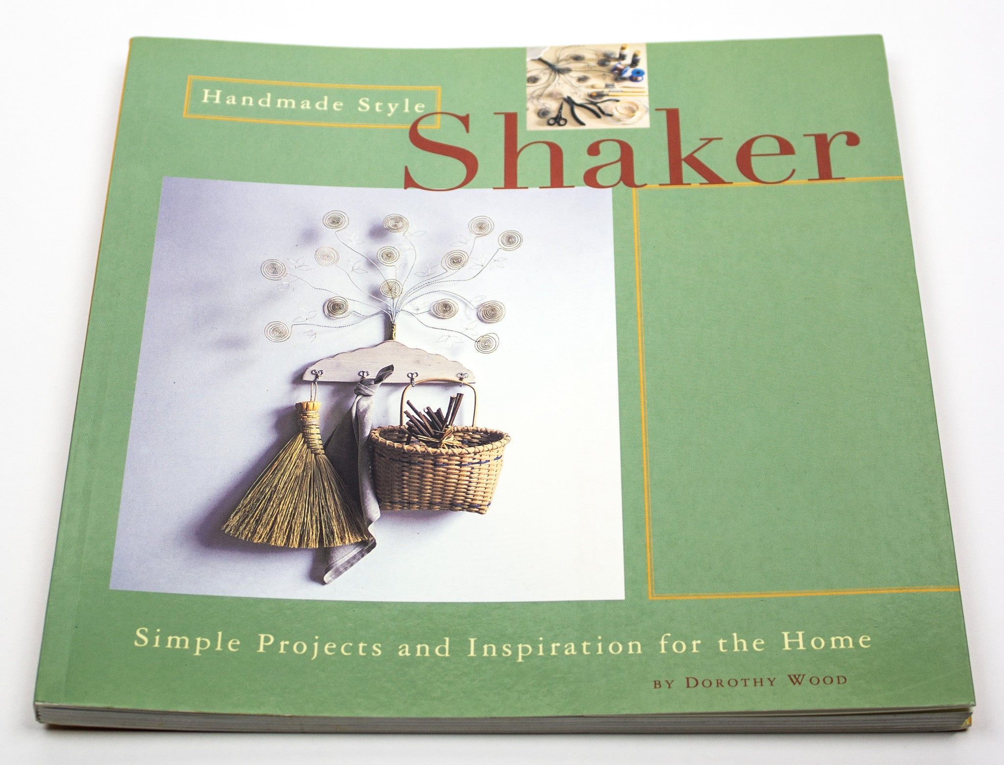 Handmade Style: Shaker - Simple Projects and Inspiration for the Home