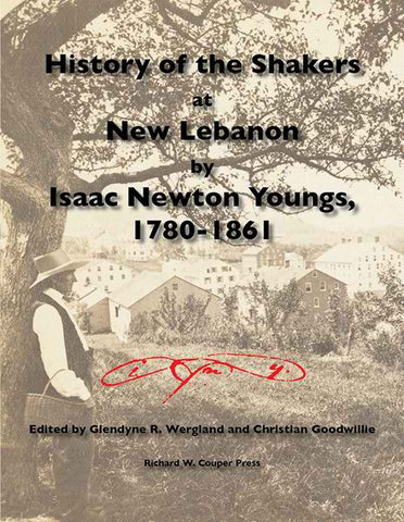 History of the Shakers at New Lebanon by Isaac Newton Youngs, 1780-1861