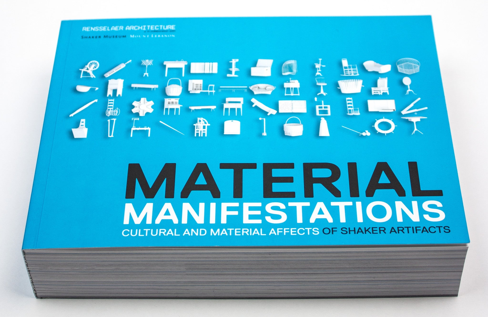 Material Manifestations: Cultural and Material Affects of Shaker Artifacts