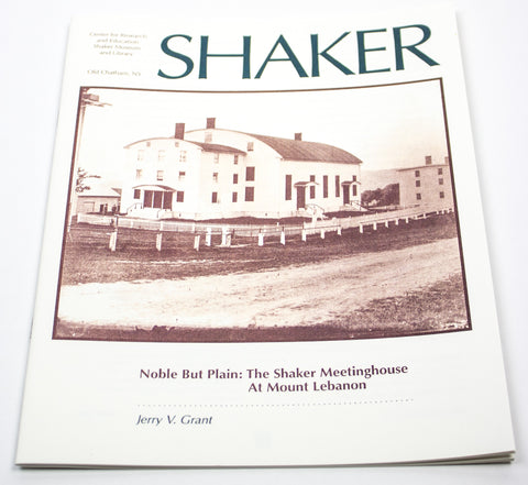 Noble But Plain: The Shaker Meetinghouse at Mount Lebanon