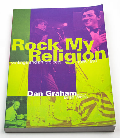Dan Graham: Rock My Religion
