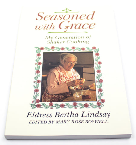 Seasoned With Grace: My Generation of Shaker Cooking