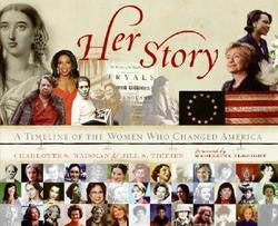 Her Story: A Timeline of the Women Who Changed America by Charlotte S. Tietjen