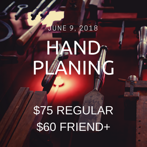 Hand Planing: Woodworking Workshop Series