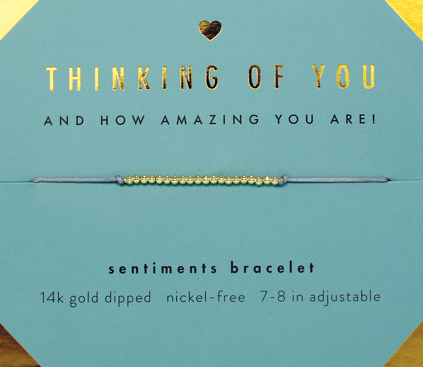 Sentiments Bracelet- Thinking of You