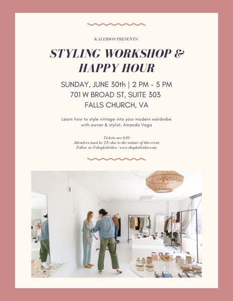 Kaleidos Styling Workshop and Happy Hour