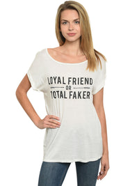 Loyal Friend Or Total Faker Loose Fit T-Shirt
