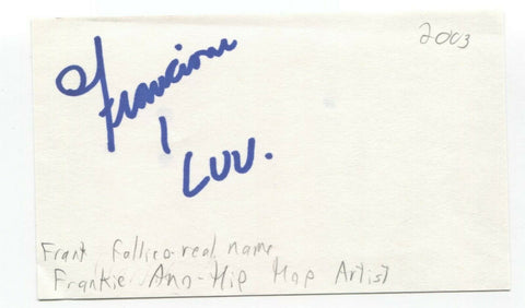 Frankenstein - Frank Fallico Signed 3x5 Index Card Autographed Signature Rapper