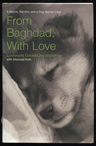 "Jay Kopelman Signed Book ""From Baghdad With Love"" Autographed Signature"