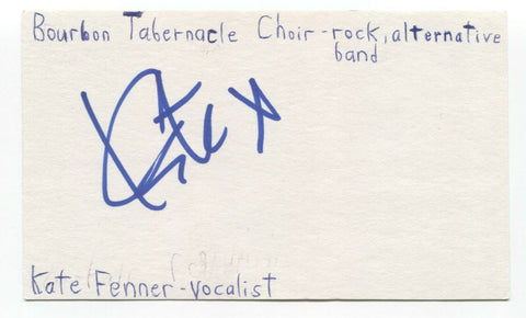 Kate Fenner Signed 3x5 Index Card Autographed Signature Bourbon Tabernacle Choir