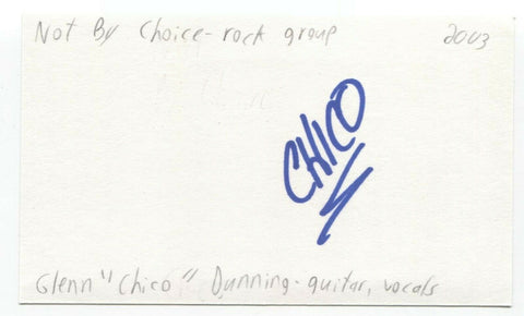 "Not By Choice - Glenn ""Chico"" Dunning Signed 3x5 Index Card Autographed"