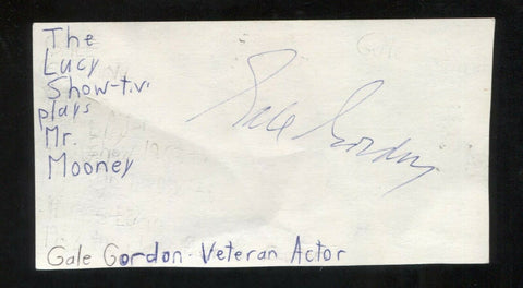 Gale Gordon Signed Cut 3x5 Index Card Autographed Signature Actor I Love Lucy