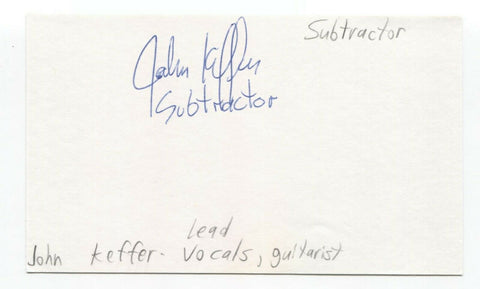 Subtractor - John Keffer Signed 3x5 Index Card Autographed Signature