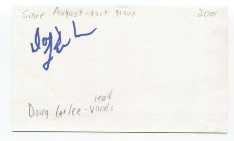 Since August - Doug Larlee Signed 3x5 Index Card Autographed Signature