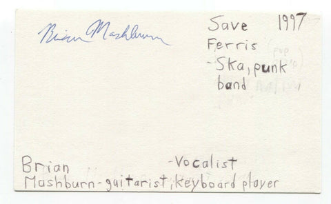 Save Ferris - Brian Mashburn Signed 3x5 Index Card Autographed Signature