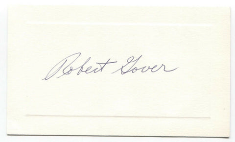 Robert Gover Signed Card Autographed Signature Author Novelist