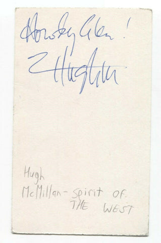Spirit of the West - Hugh McMillan Signed 3x5 Index Card Autographed Signature