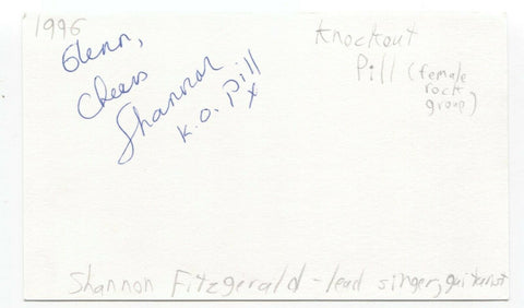 Knockout Pill - Shannon Fitzgerald Signed 3x5 Index Card Autographed Signature