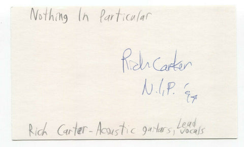 Nothing In Particular - Rich Carter Signed 3x5 Index Card Autographed Signature