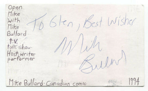 Mike Bullard Signed 3x5 Index Card Autographed Signature Actor Comedian