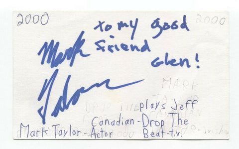 Mark Taylor Signed 3x5 Index Card Autographed Signature Actor Student Bodies